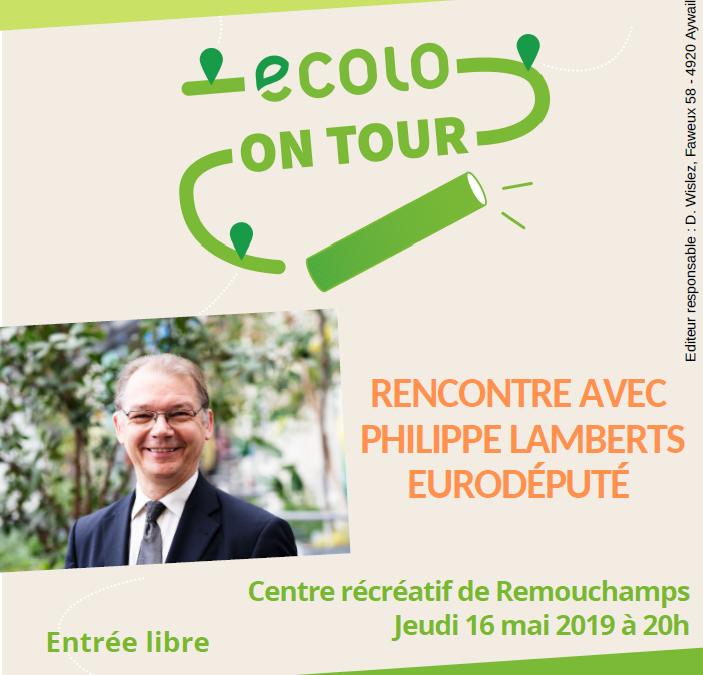 Jeudi 16 mai à 20h au CR de Remouchamps – Rencontre avec Philippe Lamberts, EuroDéputé : La transition écologique – quels enjeux pour l'Europe?